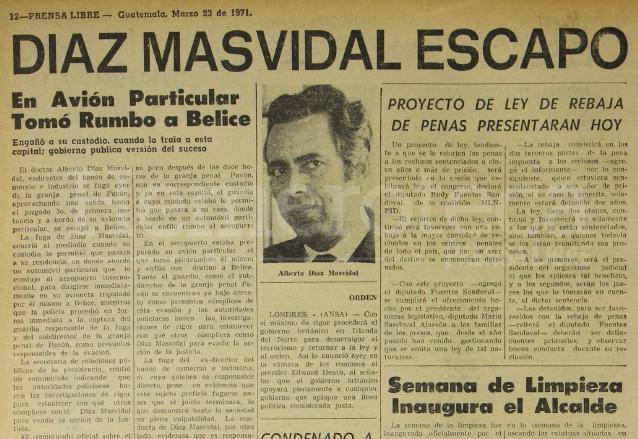 Nota periodística de Prensa Libre del 23 de marzo de 1971 informando sobre la astuta fuga del banquero Alberto Díaz Masvidal. (Foto: Hemeroteca PL)