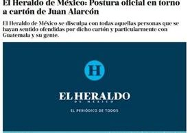 Después de 24 horas que la Cancillería se pronuncia por caricatura, medio mexicano se disculpa. (Foto Prensa Libre: El Heraldo)