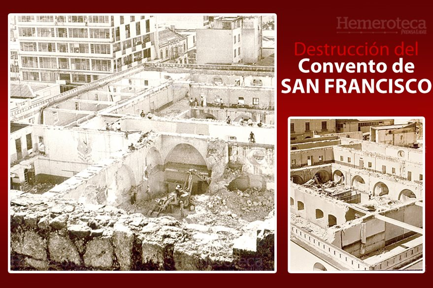 Momento en que la maquinaria removía los escombros después de ser dinamitadas las columnas principales del convento. (Fotoarte: Hugo Cuyán)