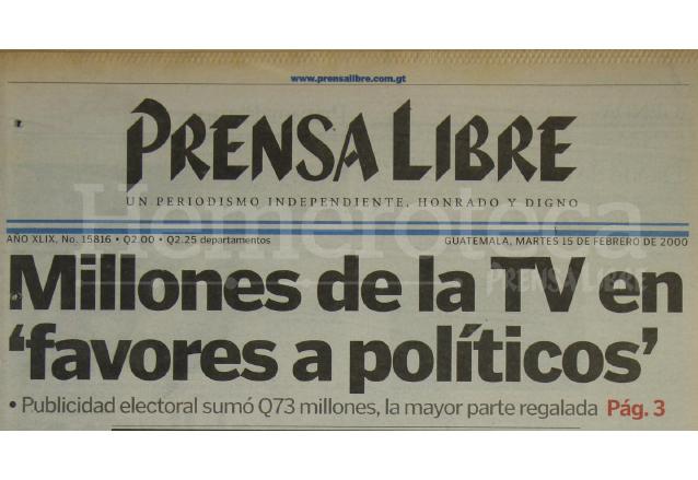 Titular de Prensa Libre del 15 de febrero de 2000 informando sobre los favores a políticos. (Foto: Hemeroteca PL)