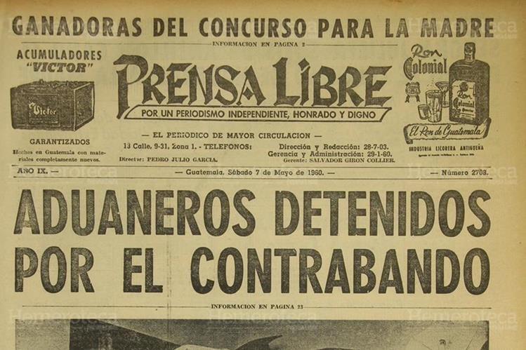 Portada de Prensa libre el 07/05/1960 en donde se informaba sobre los aduaneros detenidos por contrabando. (Foto: Hemeroteca PL)