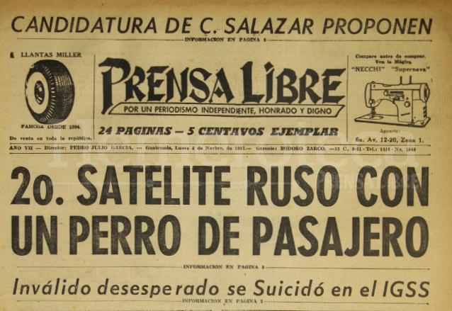 Prensa Libre informó en su titular del 4 de noviembre de 1957 la hazaña de los Rusos en poner en órbita al primer ser vivo. (Foto: Hemeroteca PL)