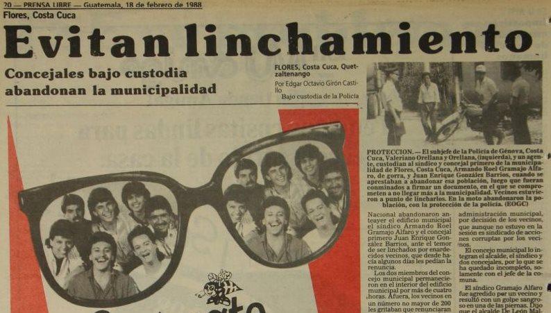 Bajo custodia policial fueron evacuados los concejales de Costa Cuca, Quetzaltenango, una turba en desacuerdo con su trabajo intentó lincharlos el 17 de febrero de 1988.