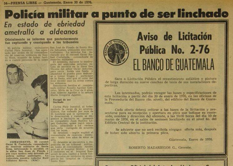 El 30 de enero de 1976 trascendió la agresión a un policía militar. Un grupo de pobladores lo intentó linchar luego que, en estado de ebriedad, disparó a aldeanos en Santa Rosa.