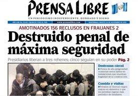 19/11/2012 Portada de Prensa Libre sobre hechos en la cárcel Fraijanes 2 (Foto: Hemeroteca PL)