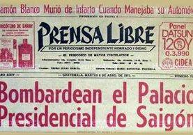 Portada de Prensa Libre del martes 8 de abril de 1975, trascendió el bombardeo al Palacio Presidencial de Saigón. Foto: Hemeroteca PL