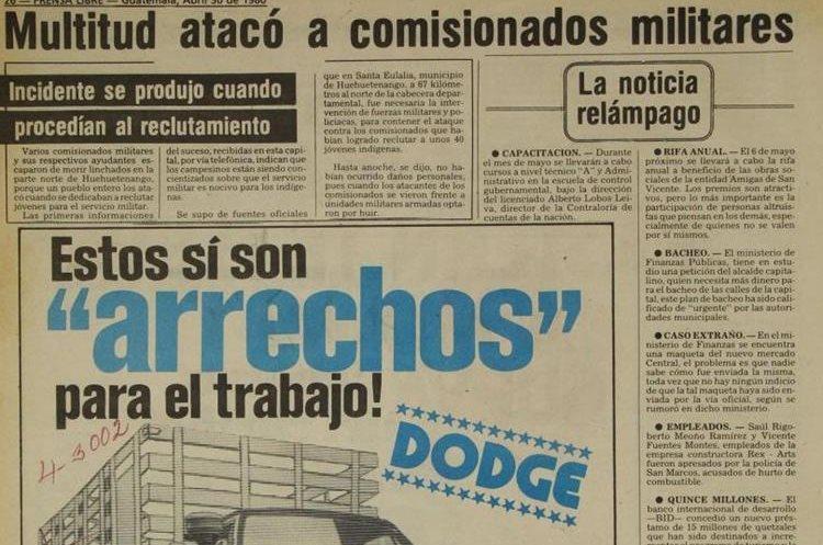 El 30 de abril de 1980 se publicó el ataque a varios comisionados militares que reclutaban jóvenes en Santa Eulalia, Huehuetenango.