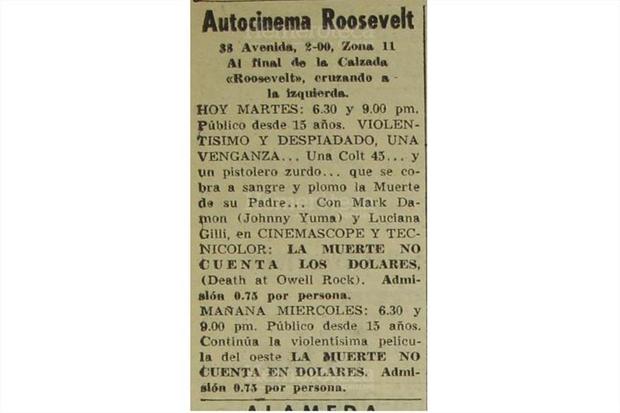 Un martes 30 de octubre de 1968, la sala proyectó la cinta La muerte no cuenta los Dólares. (Foto: Hemeroteca PL)