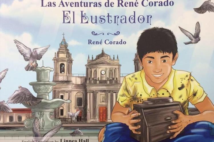 El libro El lustrador, que se publicó en el 2015, narra la historia de superación del guatemalteco René Corado. (Foto Prensa Libre: Facebook El Lustrador Movie)