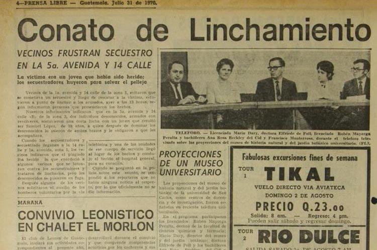 Un grupo de vecinos frustra un secuestro en la 5a. avenida y 14 calle de la zona 1, los supuestos criminales lograron huir de la turba. Publicó Prensa Libre el 31 de julio de 1970.
