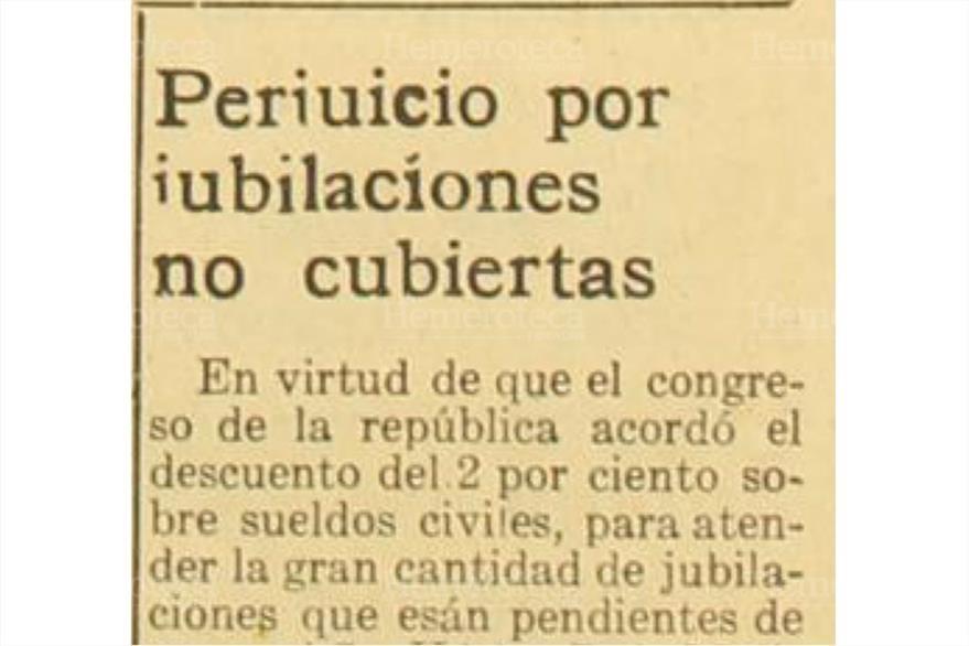 28/08/1952 Se publica en Prensa Libre  el descuento  que le harían a los empleados  del Estado para los jubilados. (Foto: Hemeroteca PL)