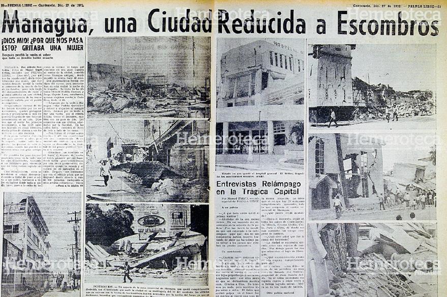 Reportaje publicado por Prensa Libre el 27 de diciembre de 1972 donde se muestra la magnitud del Terremoto que destruyó Managua. Foto: Hemeroteca PL