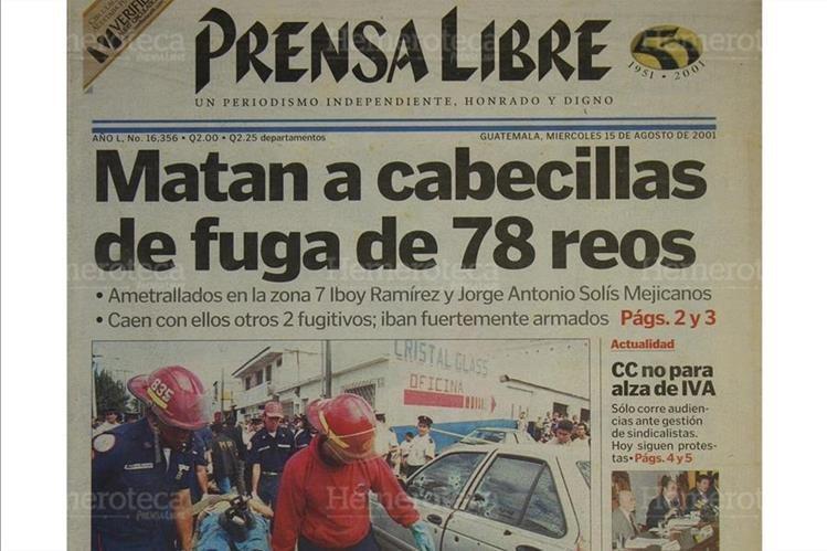 15/8/2001 Portada de Prensa Libre informando sobre el asesinato de cuatro prófugos en la zona 7. (Foto: Hemeroteca PL)