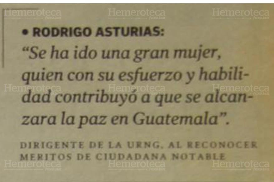Frase de Rodrigo Asturias, de la URNG, con quien Tere de Zarco trató la negociación de la paz en el país. (Foto: Hemeroteca PL)