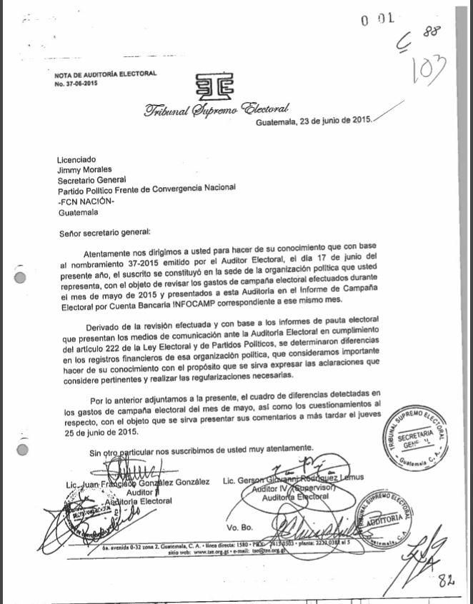 El 23 de junio de 2015, el TSE emitió la primera notificación a Jimmy Morales sobre las inconsistencias detectadas en los informes de la pauta publicitaria a lo monitoreado en los medios.
