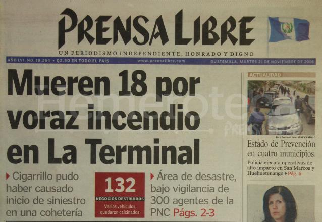 Titular de Prensa Libre del 21 de noviembre de 2006 que anunciaba la mayor tragedia del mercado la Terminal en la que murieron 18 personas. (Foto: Hemeroteca PL)