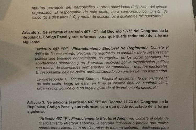 En el artículo dos se incluyen las reformas al artículo 407 del Código Penal, sobre el delito de financiamiento electoral ilícito. (Foto Prensa Libre: Jessica Gramajo)