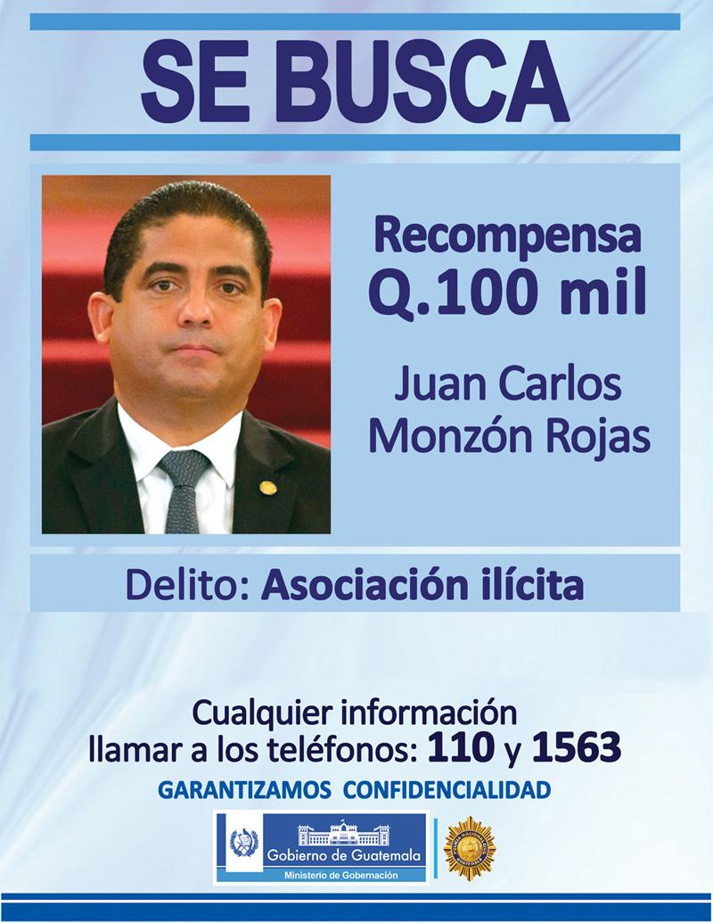 El Mingob ofrece una recompensa por la información que permita la captura de Juan Carlos Monzón. (Foto Prensa Libre: Mingob)