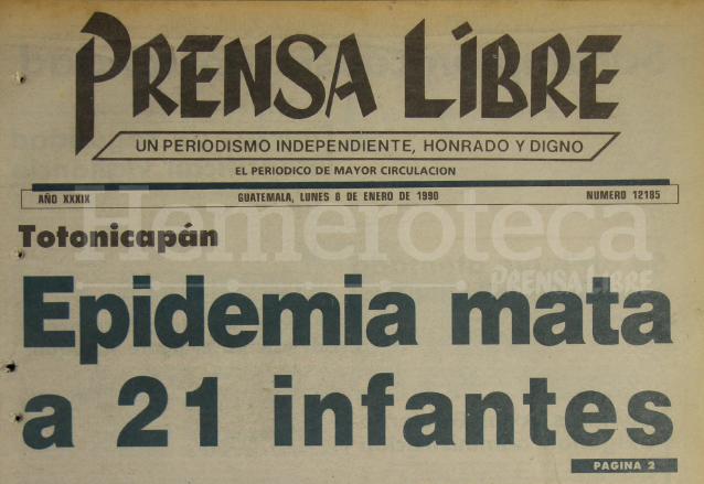 Titular de Prensa Libre del 8 de enero de 1990 informaba sobre epidemia de sarampión en Totonicapán. (Foto: Hemeroteca PL)