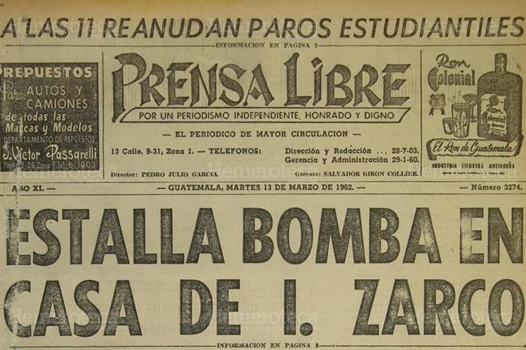 Portada de Prensa Libre el 13 de marzo de 1962, en donde se informaba sobre el infame atentado que sufriera uno de sus fundadores, Isidoro Zarco, la noche anterior. (Foto: Hemeroteca PL).