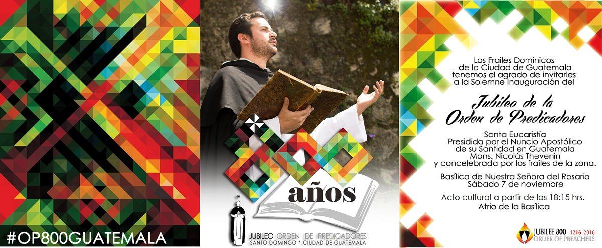 Invitación para el festejo inaugural de los 8 siglos de presencia dominica en Guatemala.  (Foto Prensa Libre: Hemeroteca PL).